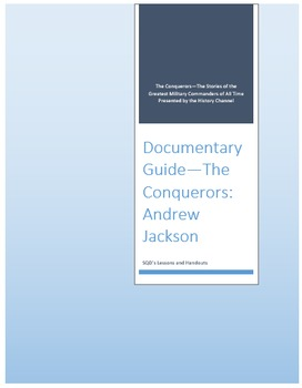 Documentary Guide--The Conquerors, Episode 3:  Andrew Jackson