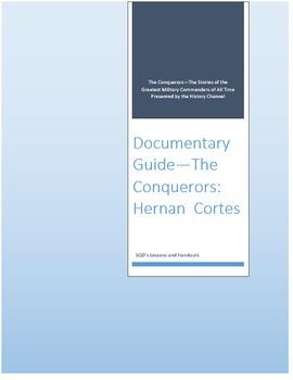 Documentary Guide--The Conquerors, Episode 4: Hernan Cortes