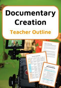 Documentary Making - Teacher Outline