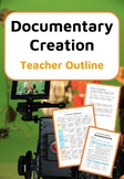 Documentary Making - Teacher Outline