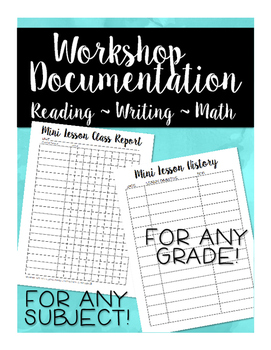 Documentation Charts for Any Workshops- Reading, Writing, Math