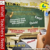 The Yellow Slip: Document Student Refusal to Complete Work