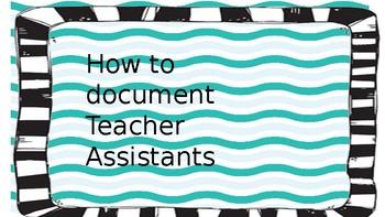 Documenting Teacher Assistants