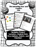 Documenting War and Conflict PBL Project {Aligned to Exped