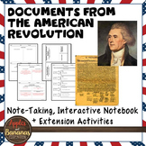 Documents from the American Revolution Interactive Note-taking Activities