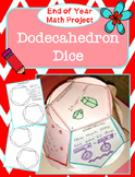 Dodecahedron Dice - End of Year Math Project (3rd-5th)
