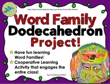 Word Family Dodecahedron Cooperative Learning Project