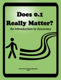 Does 0.1 Really Matter? An Introduction to Accuracy