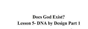 Does God Exist? Lesson 5