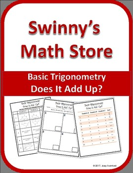 Does It Add Up: Right Triangle Trigonometry