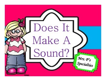 Does It Make A Sound? Class Book and interactive student booklets