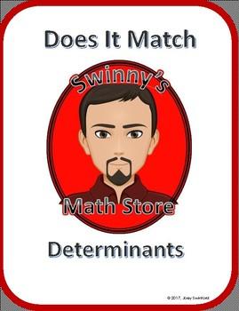 Does It Match: Determinants
