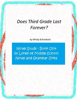 Does Third Grade Last Forever Unit with Literary and Gramm