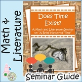 """Does Time Exist: A Math and Literature Seminar Guide on """"A Brief History of Time"""