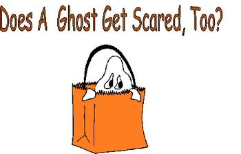 """""""Does a Ghost get Scared too?"""" Writing activity"""