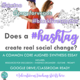 Does a #hashtag create real social change? {A Inquiry-Based Synthesis Essay}