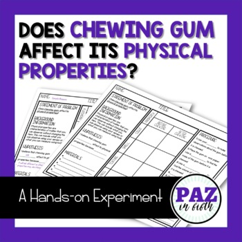 Does chewing gum affect its physical properties?