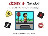 Does it Match Environmental Signs {Adapted Book}