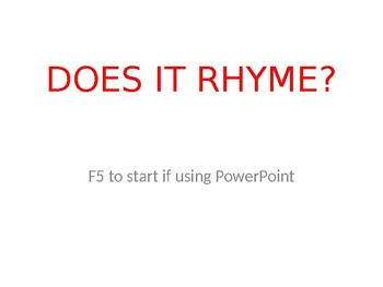 Does it Rhyme?  Recognize rhyming words Common Core and TEKS Literacy