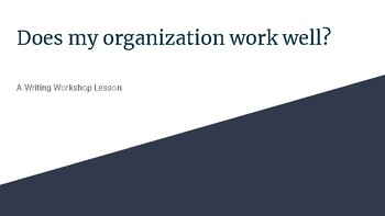 Does my organization work well?