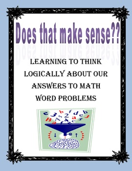 Does that Make Sense? Solving Word Problems Using Logical