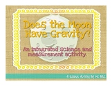 Does the Moon Have Gravity?: Problem-Based Learning Measurement Activity