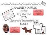 Dog Agility Course STEM Challenge