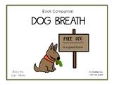 Dog Breath  by Dav Pilkey  50 pgs Common Core Activities
