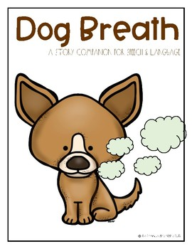 Dog Breath - A Story Companion