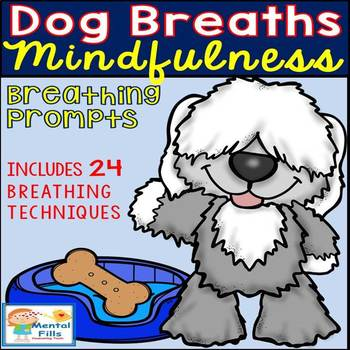 Mindfulness Dog Breaths: 24 Breathing Techniques