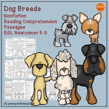 Dog Breeds- Nonfiction Reading Comprehension Passages K-3 ESL