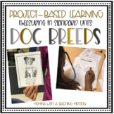 Dog Breeds Project Based Learning
