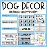 Dog Classroom Decor: Calendar and Weather