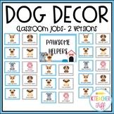 Dog Classroom Decor: Classroom Jobs
