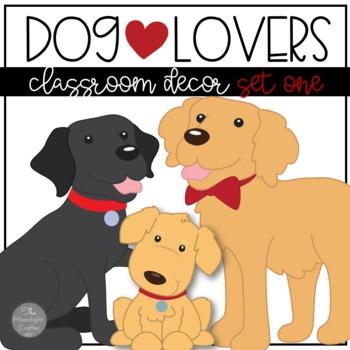 Must Love Dogs Classroom Decor Editable