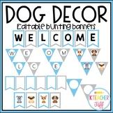 Dog Classroom Decor: Editable Bunting Banners