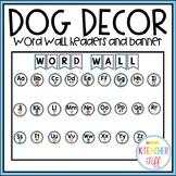 Dog Classroom Decor: Word Wall Headers