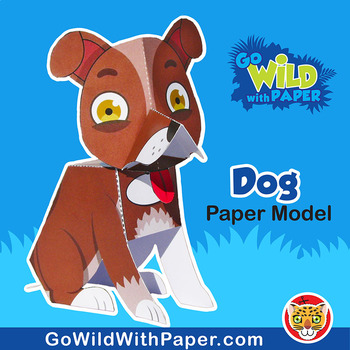 Dog Craft Activity 3d Paper Model By Go Wild With Paper Tpt