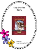 Dog Diaries- Barry Novel Literature Guide