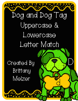 Dog & Dog Tag Uppercase and Lowercase Letter Match
