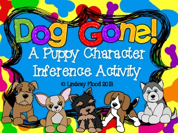 Dog Gone! {A Character Inference Activity}