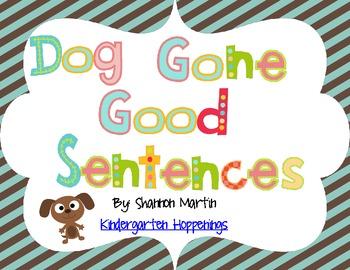 Dog Gone Good Sentences