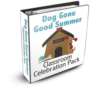 Dog Gone Good Summer Classroom Celebration Pack