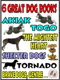 DOG HEROES in 6 Award Winning Books, including AKIAK, TOGO, TORNADO, and 3 more!
