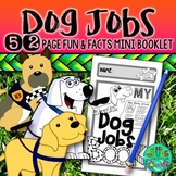 Dog Jobs! {A mini booklet about Service & Assistance dogs}