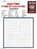 Dog Man Book 3 (Dog Man A Tale of Two Kitties) Word Search