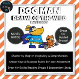 Dog Man - Brawl of the Wild Novel Study, Guided Reading Package