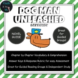 Dog Man Unleashed - Guided Reading, Novel Guide