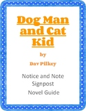 Dog Man and Cat Kid - Notice and Note Signpost Novel Guide