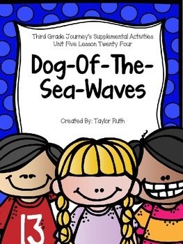 Dog-Of-The-Sea-Waves Journey's Supplemental Activities Third Grade Lesson 24